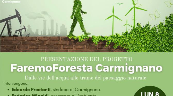 FaremoForesta Carmignano: il progetto illustrato